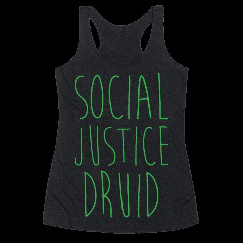 Social Justice Druid Racerback Tank Top