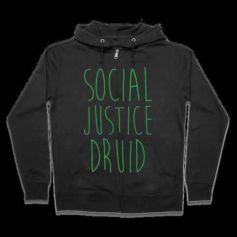 Social Justice Druid Zip Hoodie
