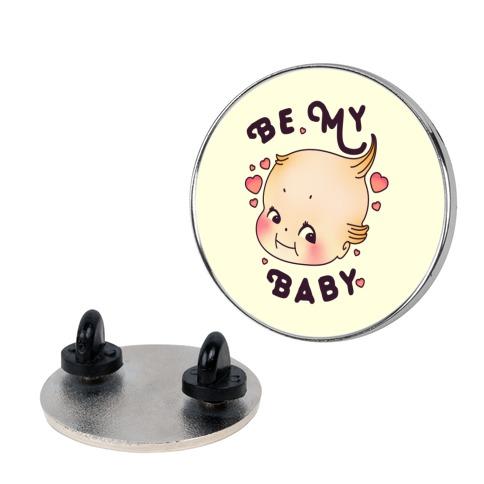Be My Baby Pin