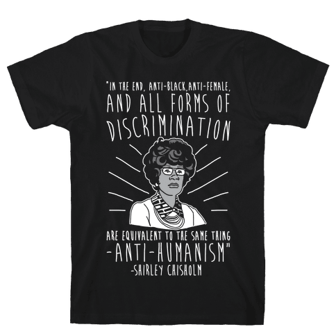 Shirley Chisholm White Print Mens T-Shirt