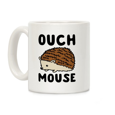 Ouch Mouse Hedgehog Parody Coffee Mug
