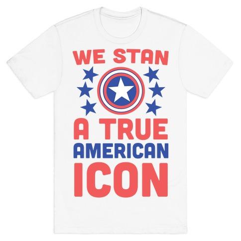 c9b36a6e We Stan a True American Icon T-Shirt