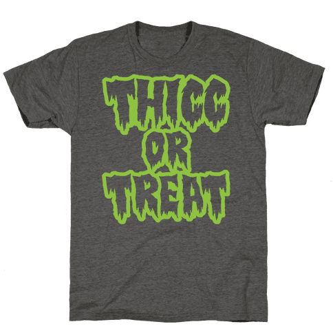 Thicc Or Treat White Print Mens/Unisex T-Shirt