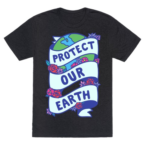 Protect Our Earth Ribbon T-Shirt