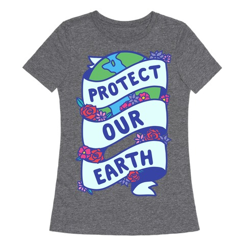 Protect Our Earth Ribbon Womens T-Shirt