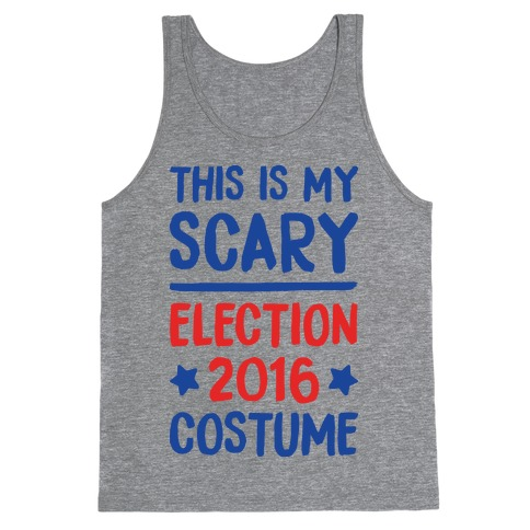 This Is My Scary Election 2016 Costume Tank Top