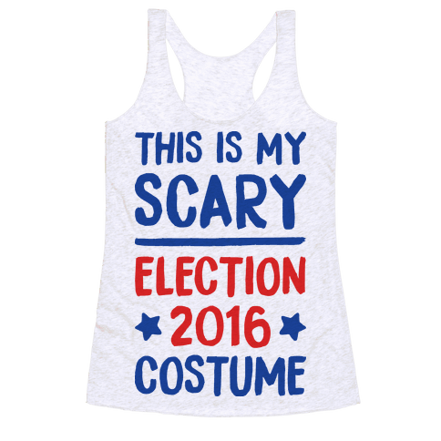 This Is My Scary Election 2016 Costume Racerback Tank Top