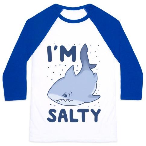 I'm Salty - Shark Baseball Tee