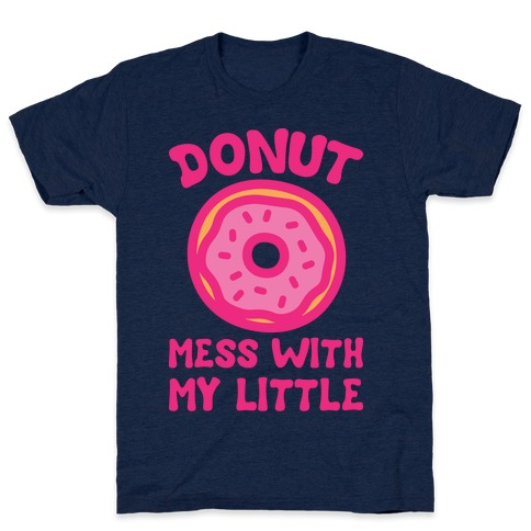 Donut Mess With My Little White Print T-Shirt