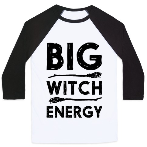 Big Witch Energy Baseball Tee