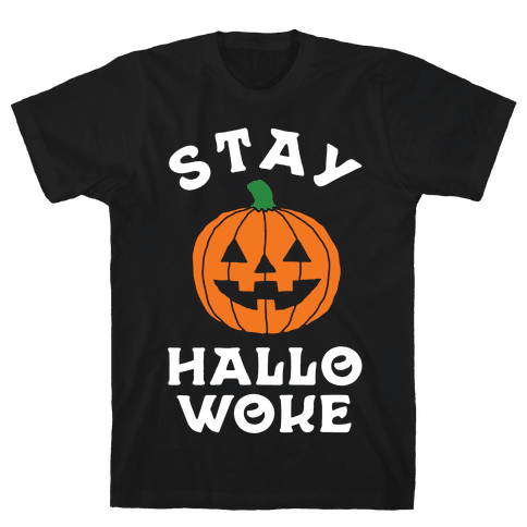 Stay Hallowoke Mens T-Shirt