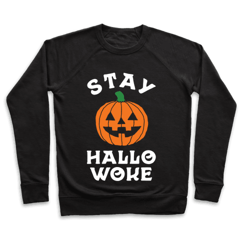 Stay Hallowoke Pullover