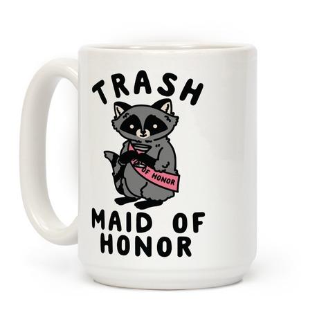Trash Maid of Honor Raccoon Bachelorette Party Coffee Mug
