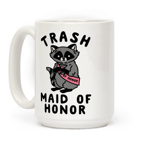 Trash Maid of Honor Raccoon Bachelorette Party Coffee Mug