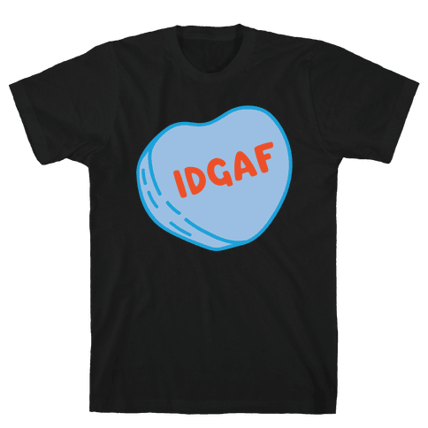 IDGAF Conversation Heart Parody White Print Mens T-Shirt