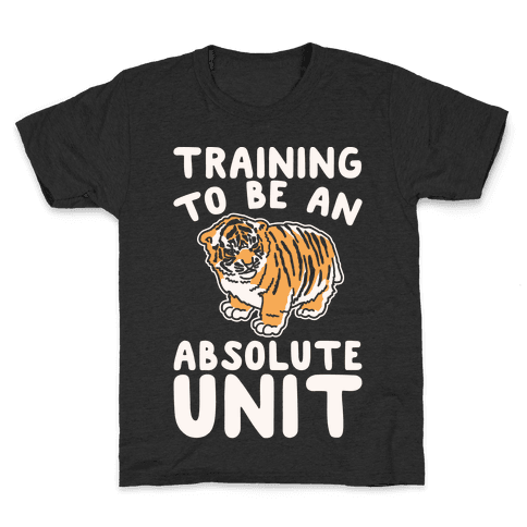Training To Be A Absolute Unit  Kids T-Shirt