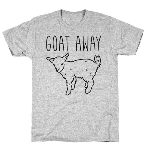 Goat Away Mens T-Shirt