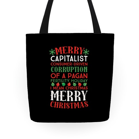 Merry Corruption Of A Pagan Holiday, I Mean Christmas Tote