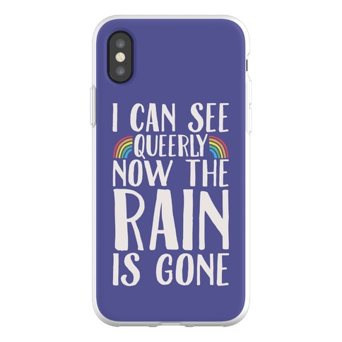 I Can See Queerly Now The Rain Is Gone Phone Flexi-Case