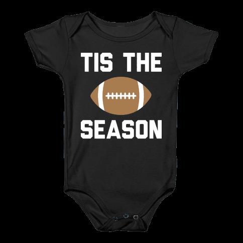 Tis The Football Season (White) Baby Onesy