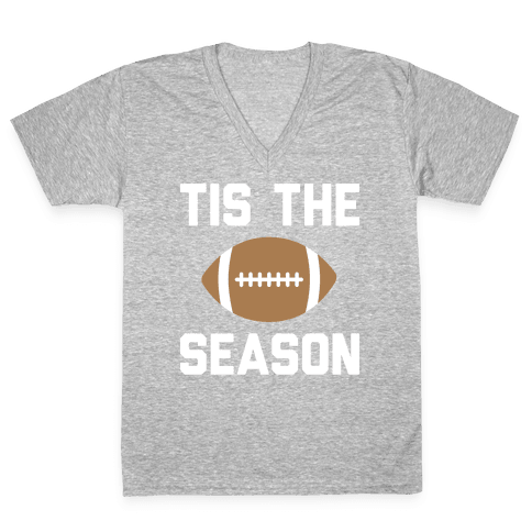 Tis The Football Season (White) V-Neck Tee Shirt