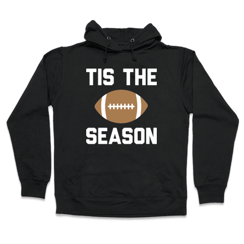 Tis The Football Season (White) Hooded Sweatshirt