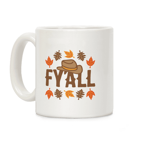 F'yall Coffee Mug
