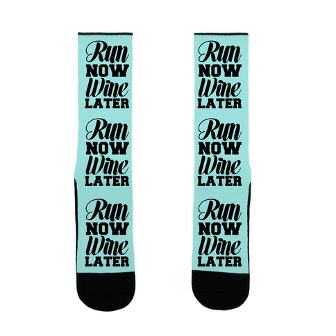 Run Now Wine Later Sock