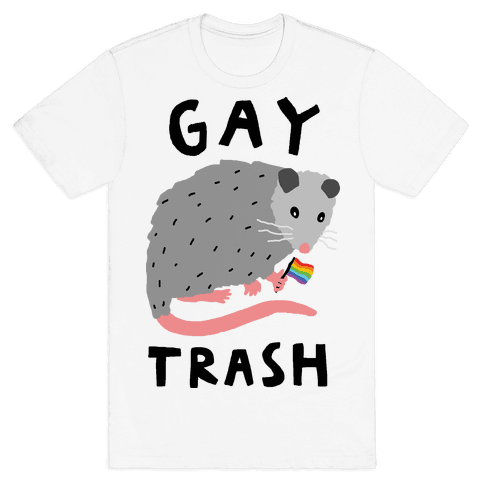 Gay Trash Opossum Mens T-Shirt