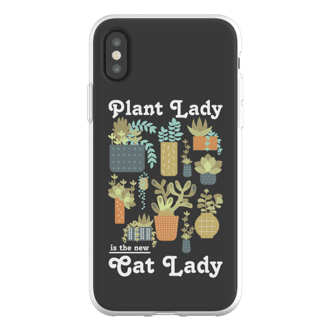 Plant Lady is the new Cat Lady Phone Flexi-Case