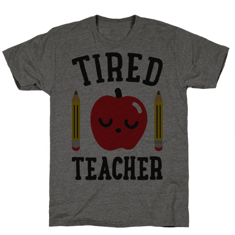Tired Teacher