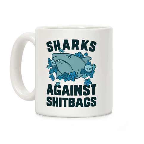 Sharks Against Shitbags Coffee Mug