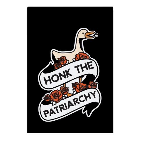 Honk The Patriarchy Goose Garden Flag