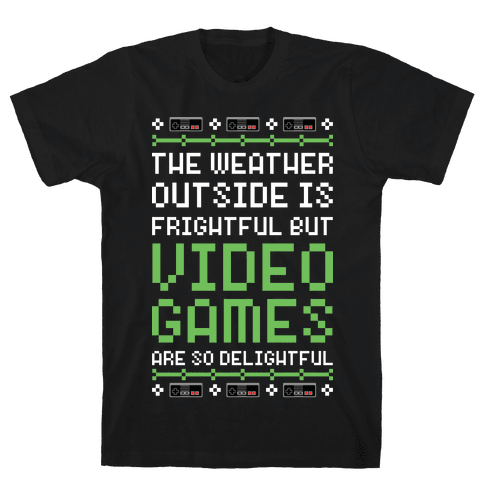 Video Games Are So Delightful Mens T-Shirt
