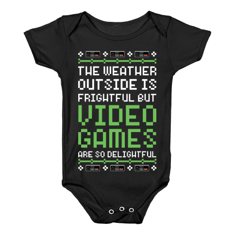 Video Games Are So Delightful Baby Onesy