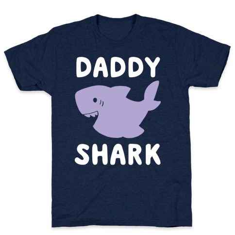 Daddy Shark (1 of 5 set) T-Shirt