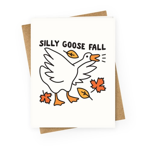 Silly Goose Fall Greeting Card