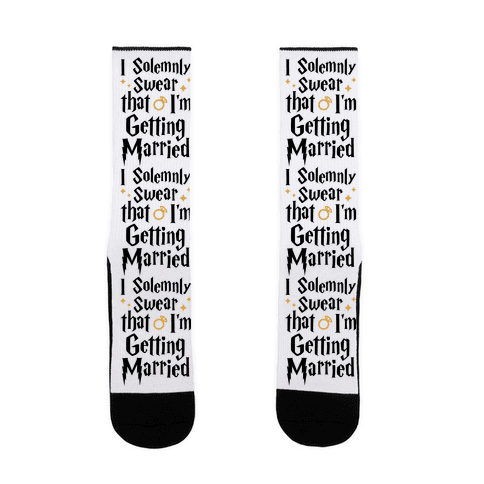 I Solemnly Swear That I'm Getting Married Sock