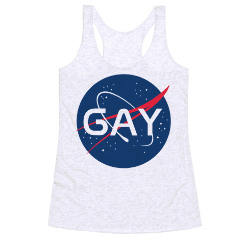 Gay Nasa Parody Racerback Tank Top