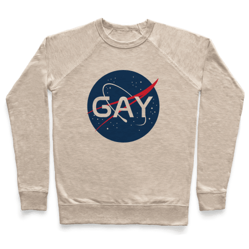 Gay Nasa Parody Pullover