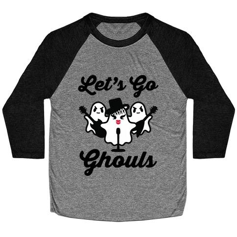 Let's Go Ghouls Baseball Tee