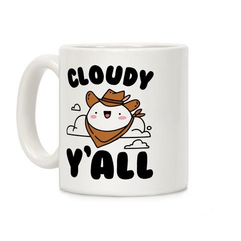 Cloudy Y'all Coffee Mug