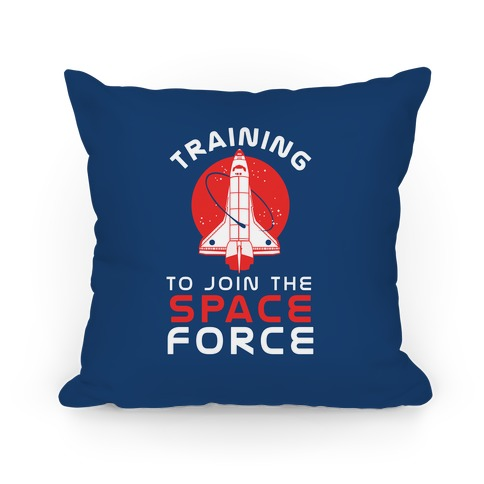 Training to Join the Space Force Pillow