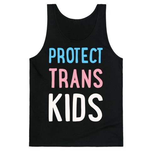Protect Trans Kids White Print Tank Top
