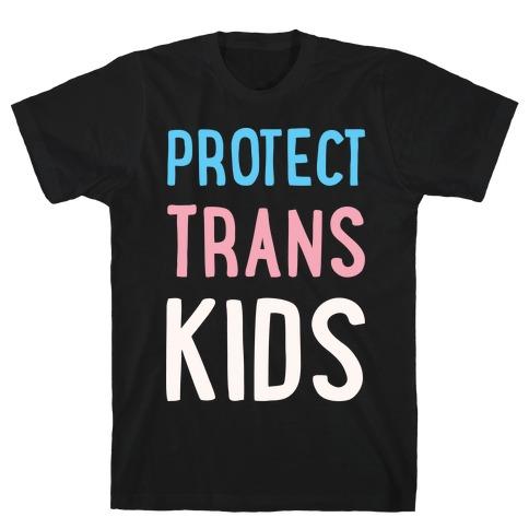 Protect Trans Kids White Print T-Shirt