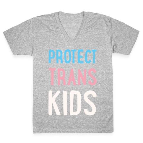 Protect Trans Kids White Print V-Neck Tee Shirt
