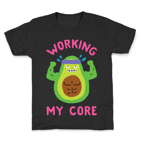 Working My Core Kids T-Shirt