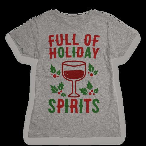Full of Holiday Spirits Womens T-Shirt
