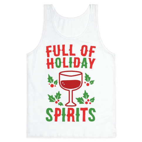 Full of Holiday Spirits Tank Top