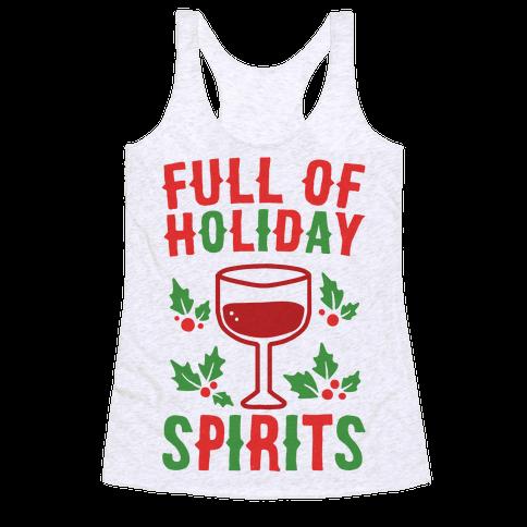 Full of Holiday Spirits Racerback Tank Top